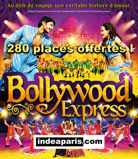 280 places offertes pour Bollywood Express 2013 !